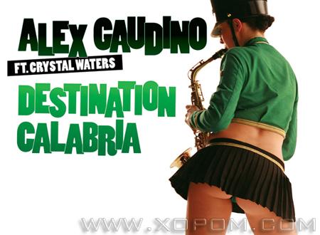 Alex Gaudino - Destination Calabria дууны клип.