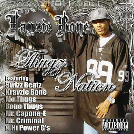 Layzie Bone - Thugz nation (2008)