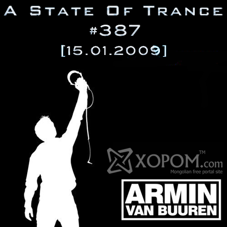 Armin Van Buuren - A State of Trance 387 [15 January 2009]
